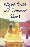 Nights Owls and Summer Skies (eBook, ePUB)