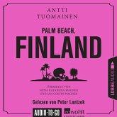 Palm Beach, Finland (Ungekürzt) (MP3-Download)