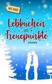 Lebkuchen und Treuepunkte (eBook, ePUB)