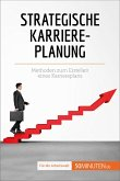 Strategische Karriereplanung (eBook, ePUB)