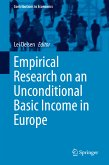 Empirical Research on an Unconditional Basic Income in Europe (eBook, PDF)