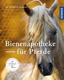 Bienenapotheke für Pferde (eBook, PDF)