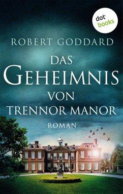 Das Geheimnis von Trennor Manor (eBook, ePUB) - Goddard, Robert