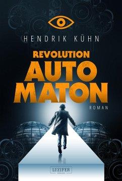 REVOLUTION AUTOMATON (eBook, ePUB) - Kühn, Hendrik