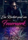 Ein Rocker und ein Feuerwerk (eBook, ePUB)