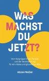 WAS MACHST DU JETZT? (eBook, ePUB)