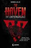 Im Untergrund / The Haven Bd.1 (eBook, ePUB)