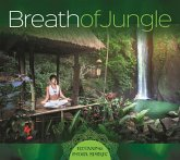 Breath Of Jungle-Relaxing India Spirit