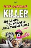 Killer am Rande des Nervenzusammenbruchs (eBook, ePUB)