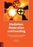 Mediation, Moderation und Coaching (eBook, PDF)