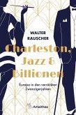 Charleston, Jazz & Billionen (eBook, ePUB)