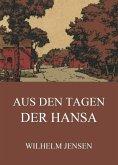 Aus den Tagen der Hansa (eBook, ePUB)