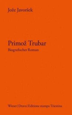 Primoz Trubar - Javorsek, Joze