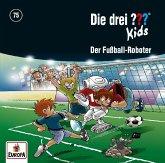 Die drei ??? Kids - Der Fußball-Roboter, 1 Audio-CD