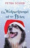 Ein Weihnachtsengel auf vier Pfoten / Der Weihnachtshund Bd.2
