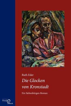 Die Glocken von Kronstadt - Eder, Ruth