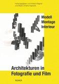 Architekturen in Fotografie und Film
