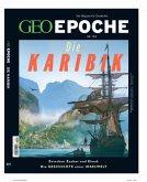 GEO Epoche (mit DVD) / GEO Epoche mit DVD 104/2020 - Die Karibik