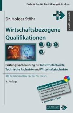 Wirtschaftsbezogene Qualifikationen - Stöhr, Holger