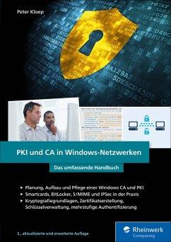 PKI und CA in Windows-Netzwerken (eBook, ePUB) - Kloep, Peter
