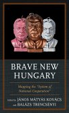 Brave New Hungary (eBook, ePUB)
