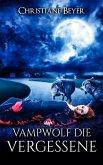 Vampwolf die Vergessene (eBook, ePUB)