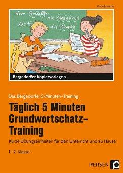 Tägl. 5 Min. Grundwortschatz-Training - Jebautzke, Kirstin