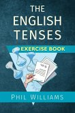 The English Tenses Exercise Book