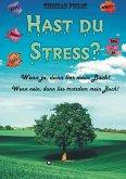 Hast Du Stress?