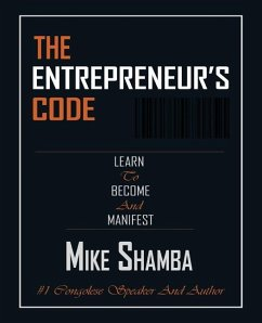 The Entrepreneur's Code - Shamba, Mike