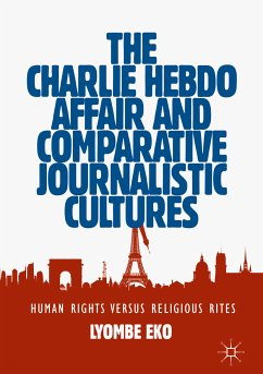 The Charlie Hebdo Affair and Comparative Journalistic Cultures (eBook, PDF) - Eko, Lyombe