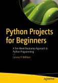 Python Projects for Beginners (eBook, PDF)
