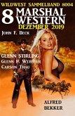8 Marshal Western Dezember 2019: Wildwest Sammelband 8004 (eBook, ePUB)