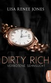 Verbotene Sehnsucht / Dirty Rich Bd.3 (eBook, ePUB)