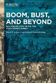 Boom, Bust, and Beyond (eBook, PDF)
