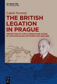 The British Legation in Prague (eBook, PDF)