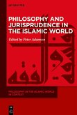 Philosophy and Jurisprudence in the Islamic World (eBook, PDF)