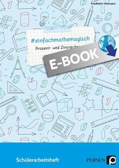 #einfachmathemagisch - Prozent- und Zinsrechnung (eBook, PDF) - Heitmann, Friedhelm
