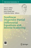 Nonlinear Dispersive Partial Differential Equations and Inverse Scattering (eBook, PDF)