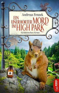 Ein unerhörter Mord im High Park (eBook, ePUB) - Fennek, Andreas
