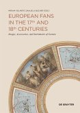 European Fans in the 17th and 18th Centuries (eBook, PDF)