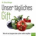 Unser tägliches Gift (MP3-Download)