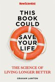 This Book Could Save Your Life (eBook, ePUB)