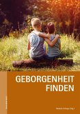 Geborgenheit finden (eBook, ePUB)