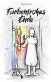 Farbenfrohes Ende (eBook, ePUB)