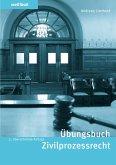 Übungsbuch Zivilprozessrecht (eBook, PDF)