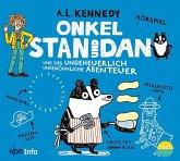 Onkel Stan und Dan und das ungeheuerlich ungewöhnliche Abenteuer / Onkel Stan und Dan Bd.2 (1 Audio-CD)