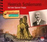 Abenteuer & Wissen: Heinrich Schliemann, 1 Audio-CD