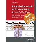 Brandschutzkonzepte nach Bauordnung Nordrhein-Westfalen - mit E-Book (PDF)