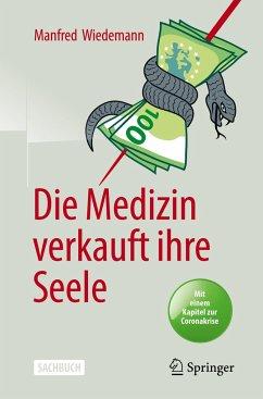 Die Medizin verkauft ihre Seele